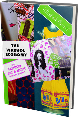 Cover - The Warhol Economy: How Fashion, Art, and Music Drive New York City